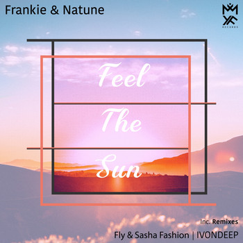 Frankie and Natune - Feel the Sun