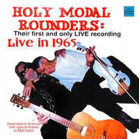 The Holy Modal Rounders - Live in 1965