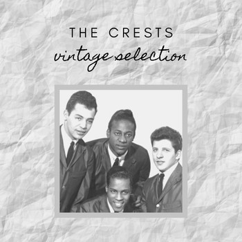 The Crests - The Crests - Vintage Selection