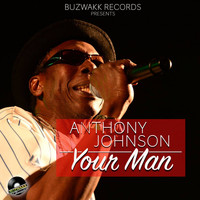 Anthony Johnson - Your Man