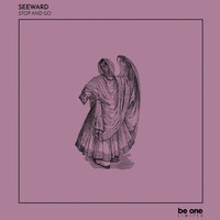 Seeward - Stop and Go