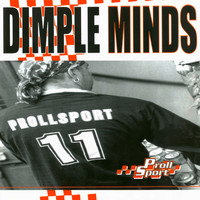 Dimple Minds - Prollsport