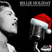 Billie Holiday - White Christmas with Billie Holiday