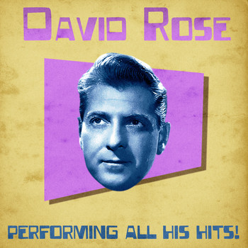David Rose - Performing All His Hits! (Remastered)