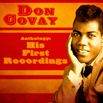 Don Covay - Anthology: His First Recordings (Remastered)