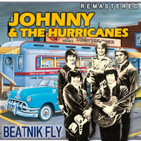 Johnny & the Hurricanes - Beatnik Fly (Remastered)