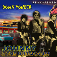 Johnny & the Hurricanes - Down Yonder (Remastered)