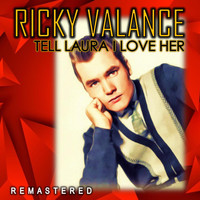 Ricky Valance - Tell Laura I Love Her (Remastered)