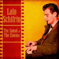 Lalo Schifrin - The Sound of the Cinema (Remastered)