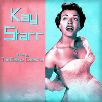 Kay Starr - Anthology: The Deluxe Collection (Remastered)