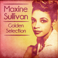 Maxine Sullivan - Golden Selection (Remastered)