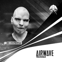 Airwave - Trilogique Re-Invented