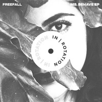 Freefall - Ms. Behave EP