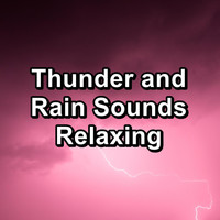 Sleep - Thunder and Rain Sounds Relaxing