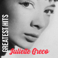 Juliette Gréco - Juliette Gréco Greatest Hits