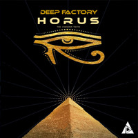 Deep Factory - Horus (The Unknown Truth)