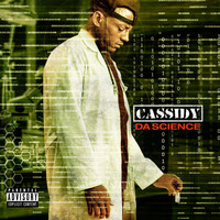 Cassidy - Da Science (Explicit)