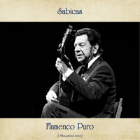 Sabicas - Flamenco Puro (Remastered 2020)