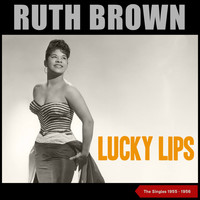 Ruth Brown - Lucky Lips (The Singles 1955 - 1956)