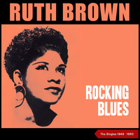 Ruth Brown - Rocking Blues (The Singles 1949 - 1950)