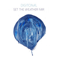 Digitonal - Set the Weather Fair