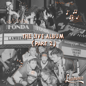 Lawrence - The Live Album (Part 2)