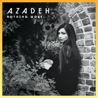 Azadeh - Nothing More