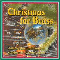 Amsterdam Staff Band of the Salvation Army & Don Jenkins - Christmas for Brass