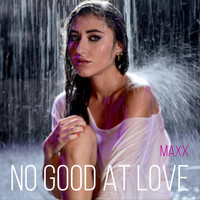 Maxx - No Good at Love