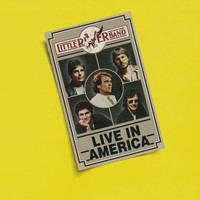 Little River Band - Live In America (Live)