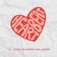 Christ Fellowship Kids Worship - Heartbeat