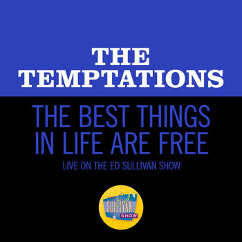 The Temptations - The Best Things In Life Are Free (Live On The Ed Sullivan Show, February 2, 1969)
