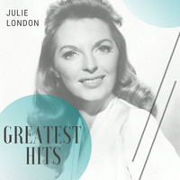 Julie London - Greatest Hits
