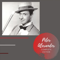 Peter Alexander - Complete Edition