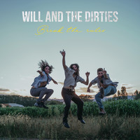 Will & The Dirties - Break the Rules