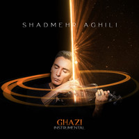 Shadmehr Aghili - Ghazi (Instrumental)