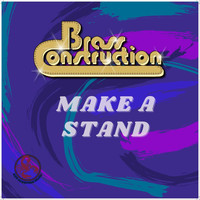 Brass Construction - Make a Stand