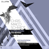 Chris Maico Schmidt - Vocalization (The Remixes)