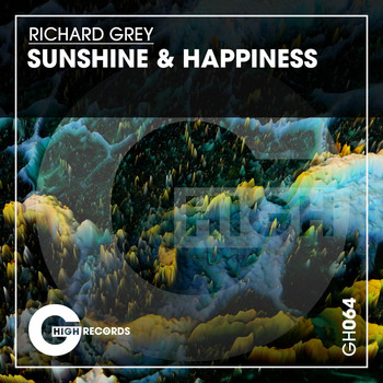 Richard Grey - Sunshine & Happiness