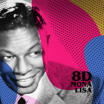 Nat King Cole - Mona Lisa (8D)