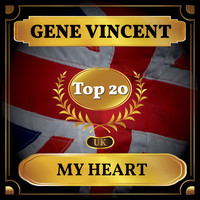 Gene Vincent - My Heart (UK Chart Top 40 - No. 16)
