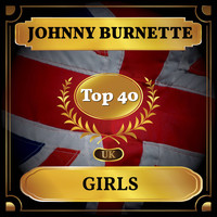 Johnny Burnette - Girls (UK Chart Top 40 - No. 37)
