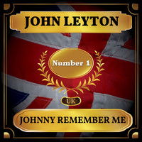 John Leyton - Johnny Remember Me (UK Chart Top 40 - No. 1)