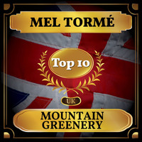 Mel Tormé - Mountain Greenery (UK Chart Top 40 - No. 4)