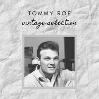 Tommy Roe - Tommy Roe - Vintage Selection