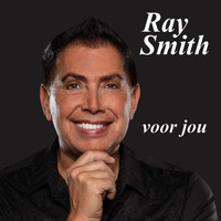 Ray Smith - Voor jou
