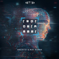 Angerfist and Mike Redman - Reprogrammer