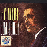 Ray Bryant - Cold Turkey