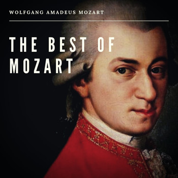 Wolfgang Amadeus Mozart - The Best of Mozart