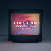 Miami Horror - I Look to You (feat. Kimbra) (Franc Moody Remix)